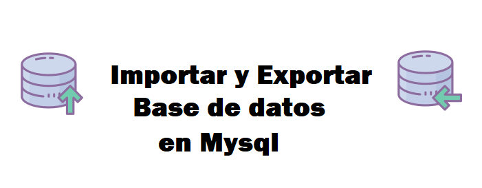 Importar y exportar en Mysql con Linux